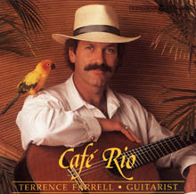 Terrence Farrell's album, Cafe Rio