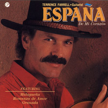 Espana De Mi Corazon CD by Terrence Farrell, guitarist for Carmel and the Monterey area